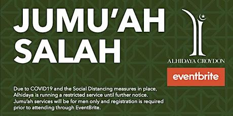 Alhidaya Croydon - Jumu'ah 1st Salah - 1.20PM -  14-Aug-20 tickets