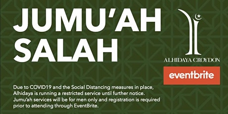Alhidaya Croydon - Jumu'ah 2nd Salah - 2.00PM - 14-Aug-20 tickets