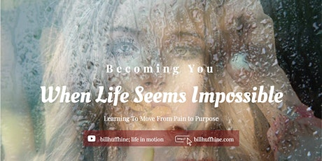 Becoming You When Life Feels Impossible tickets