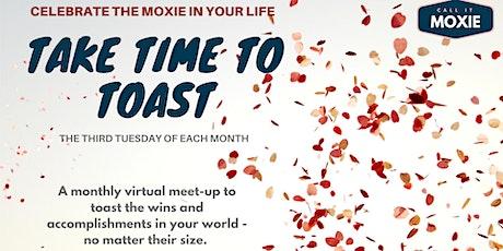 Take Time to Toast | A Virtual MeetUp to Celebrate tickets