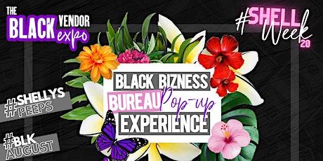 BLACK BIZNESS BUREAU POP UP EXPERIENCE tickets