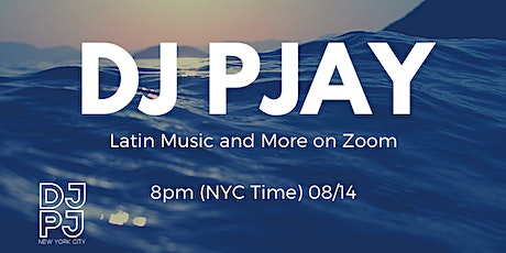 Latin Music and More: DJ PJAY on Zoom tickets