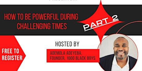 1000 Black Boys - August 2020 tickets