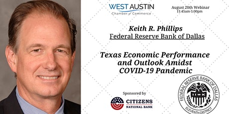 Webinar: Texas Economic Performance and Outlook Amidst COVID-19 Pandemic tickets