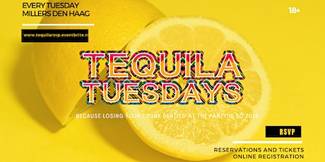 Tequila Tuesdays - Millers Den Haag - Every Tuesday tickets