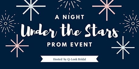 A Night Under the Stars Prom Event tickets