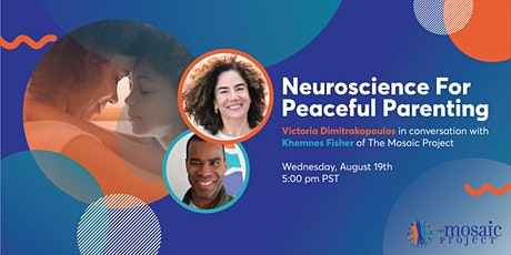How Neuroscience Holds the Key to Peaceful Parenting in Difficult Times tickets