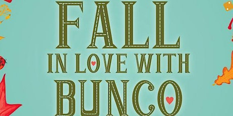Fall In Love With Bunco tickets