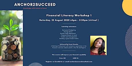 Financial Literacy Workshop 1 tickets