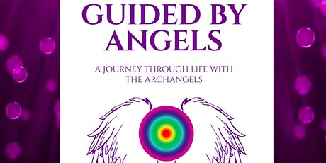 Book Launch for Guided By Angels A Journey Through Life with the Archangels tickets