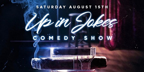 "COMEDY SHOW ""UP IN JOKES"" tickets"