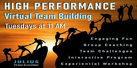 HIGH PERFORMANCE Virtual Team Building tickets