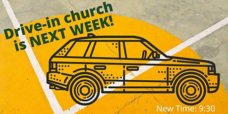 DRIVE-IN CHURCH tickets