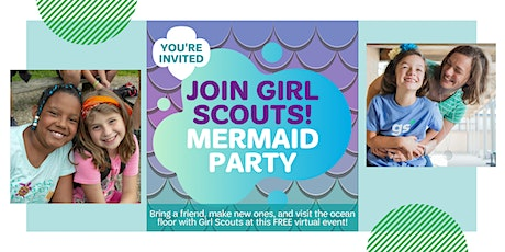 Virtual Mermaid Party - Join Girl Scouts  in Plano, Texas! tickets