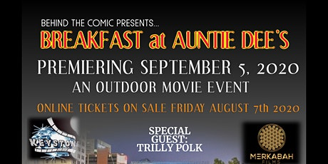 Outdoor Movie Event-Breakfast at Auntie Dee's Movie Premiere tickets