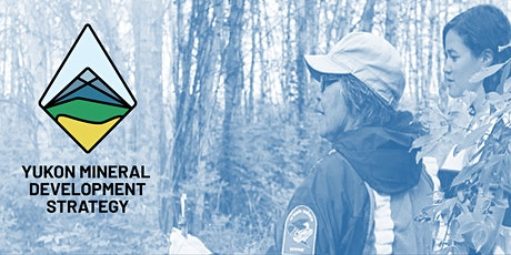 Yukon Mineral Development Strategy: Online Open House - Beaver Creek tickets