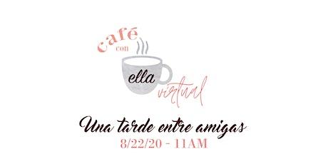 Café Con Ella Virtual biglietti