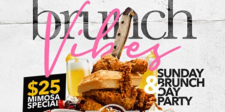 Brunch Vibes Brunch & Day Party Sundays at Cornerstone! tickets