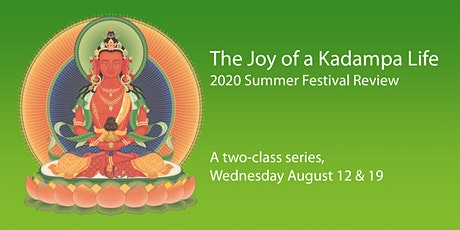 The Joy of a Kadampa Life tickets