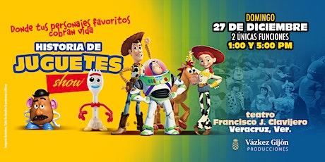 Historia de Juguetes Show en Veracruz *FUNCION 5:00 PM* entradas