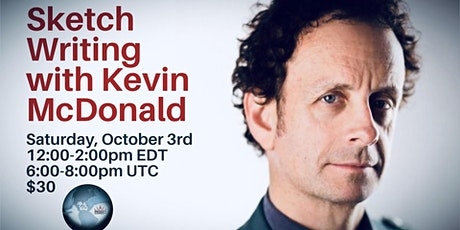 Sketch Writing with Kevin McDonald (virtual workshop) tickets