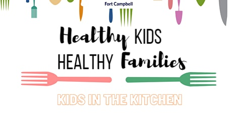 Healthy Kids, Healthy Families | Kids in the Kitchen tickets