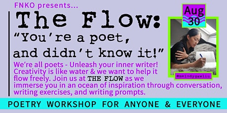 The Flow: You're a poet and didn't know it! (poetry workshop) tickets