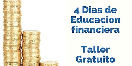 TALLER GRATUTITO ONLINE: 4 DIAS DE EDUCACION FINANCIERA boletos