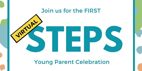 Virtual 2020 STEPS Young Parent Summit tickets