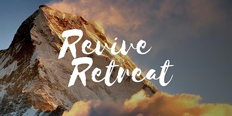 A Revive retreat is a place of restoration, healing, revelation and rest. tickets