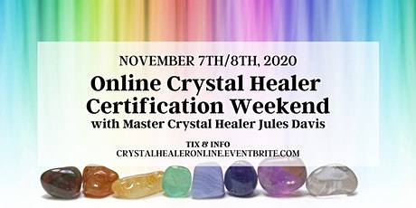 Crystal Healer Certification Weekend - Online tickets
