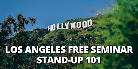 LA | FREE SEMINAR | Stand-Up Comedy 101| LA Time Zone tickets