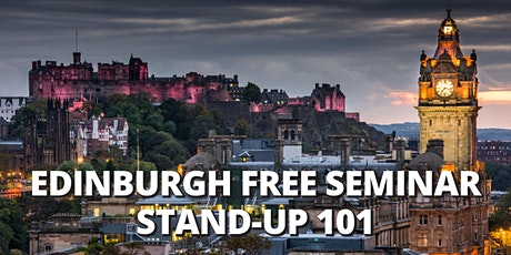 EDINBURGH | FREE SEMINAR | Stand-Up Comedy 101| Edinburgh Time Zone tickets