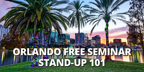 ORLANDO | FREE SEMINAR | Stand-Up Comedy 101| Orlando Time Zone tickets