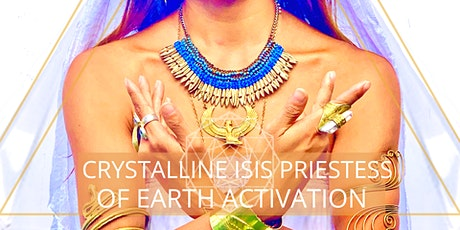 10:10 PORTAL- CRYSTALLINE ISIS PRIESTESS OF NEW EARTH ACTIVATION - Online tickets
