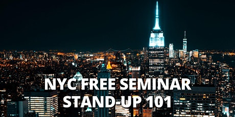 NYC| FREE SEMINAR | Stand-Up Comedy 101| NYC Time Zone tickets