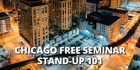 CHICAGO | FREE SEMINAR | Stand-Up Comedy 101| Chicago Time Zone tickets