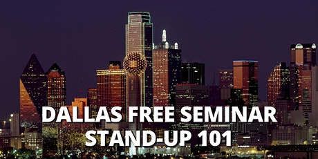 DALLAS | FREE SEMINAR | Stand-Up Comedy 101| Dallas Time Zone tickets