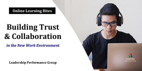 Building Trust & Collaboration (Online - Run 7) tickets