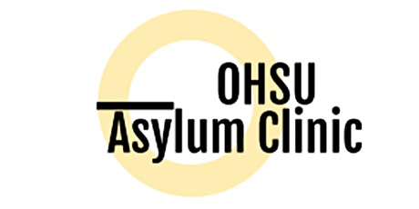 OHSU Asylum Clinic Training tickets