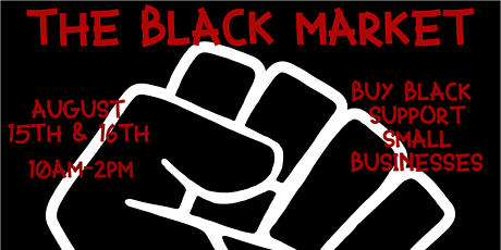 The Black Market: Black Owned Business Market tickets