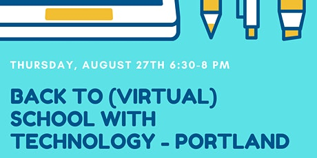 Back to (Virtual) School with Technology - Portland tickets