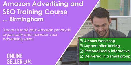 Amazon Advertising (PPC) and SEO Training Course - Birmingham tickets