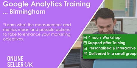 Google Analytics Training Course - Birmingham tickets