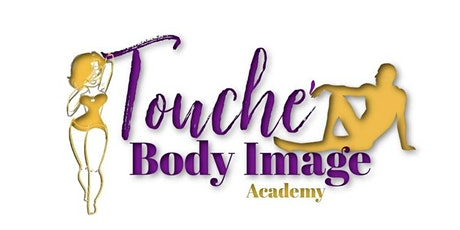 Touche' Body Image Academy tickets