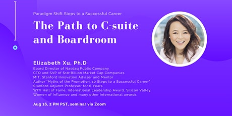 Path to C-suite and Boardrooms - Paradigm shift steps to advance career tickets