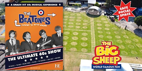The BEATONES Ultimate 60s  Show LIVE at The BIG Sheep tickets
