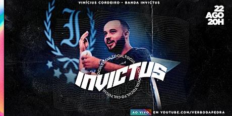 Culto INVICTUS Presencial - 22/08 ingressos