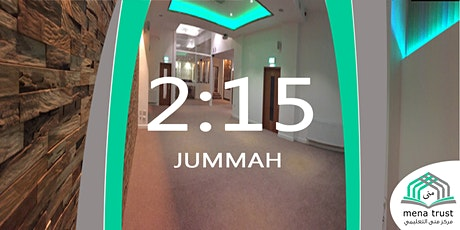 Jummah Salah @2:15pm - Mena Centre tickets