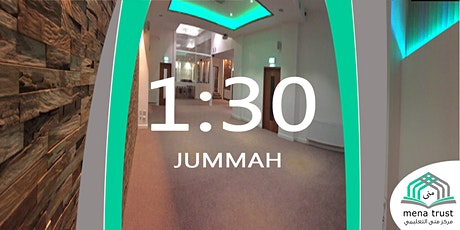 Jummah Salah @1:30pm - Mena Centre tickets